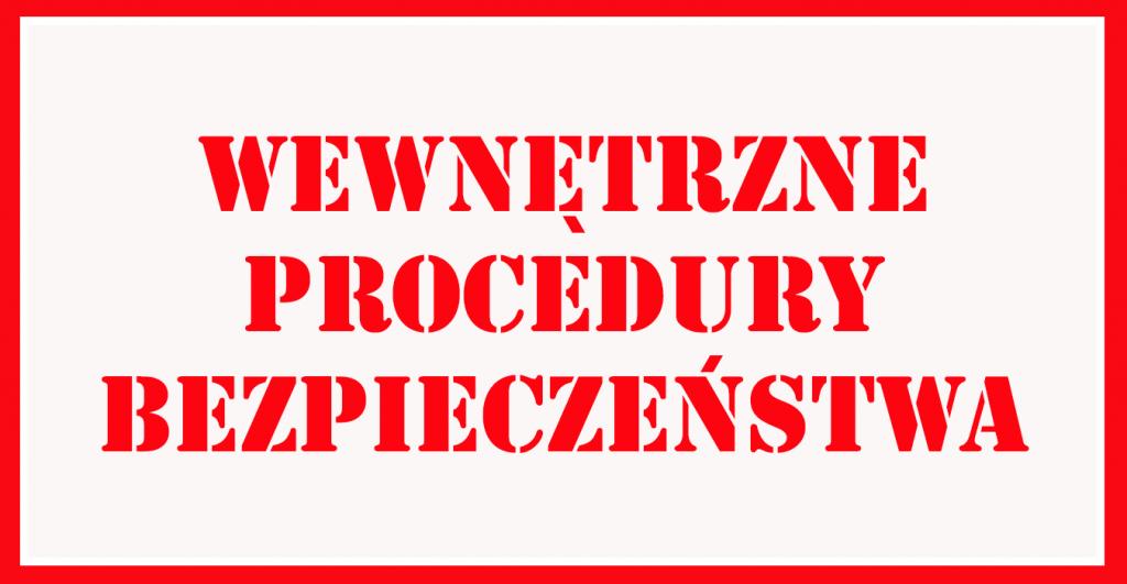 napis Wewnętrzne procedury Bezpieczeństwa